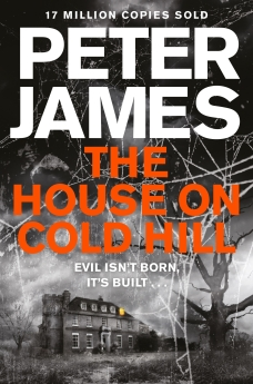 BOOK REVIEW: THE HOUSE ON COLD HILL by Peter James.